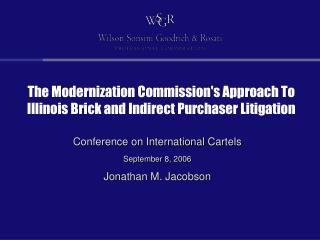 The Modernization Commission's Approach To Illinois Brick and Indirect Purchaser Litigation