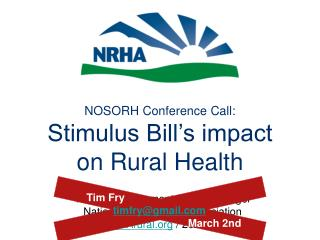 NOSORH Conference Call: Stimulus Bill's impact on Rural Health