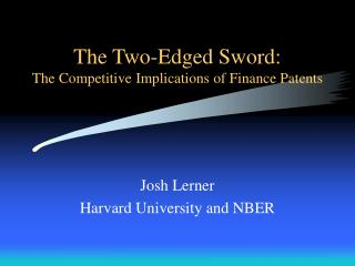 The Two-Edged Sword: The Competitive Implications of Finance Patents