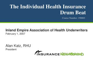 The Individual Health Insurance Drum Beat