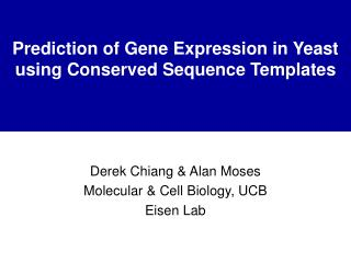 Prediction of Gene Expression in Yeast using Conserved Sequence Templates