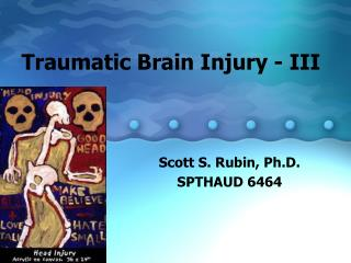 Traumatic Brain Injury - III