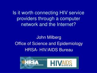 Is it worth connecting HIV service providers through a computer network and the Internet?