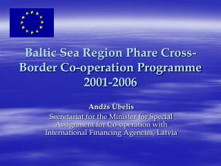 Baltic Sea Region Phare Cross-Border Co-operation Programme 2001-2006