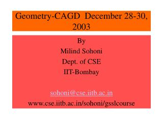 Geometry-CAGD  December 28-30, 2003