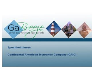 Specified Illness Continental American Insurance Company (CAIC)