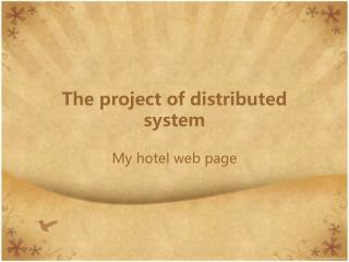 The project of distributed system