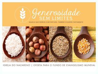 OFERTA PARA O FUNDO DE EVANGELISMO MUNDIAL NAZARENE.ORG /GENEROSIDADE