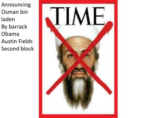 Announced death of Osama bin