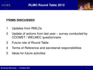 ITEMS DISCUSSED Updates from RMLOs
