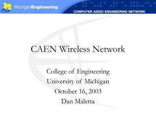 CAEN Wireless Network