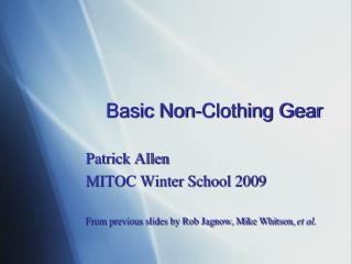 Basic Non-Clothing Gear