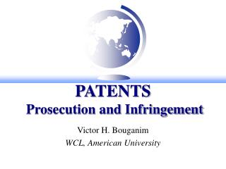 PATENTS  Prosecution and Infringement