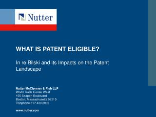 WHAT IS PATENT ELIGIBLE?