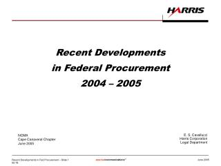 Recent Developments in Federal Procurement 2004 � 2005