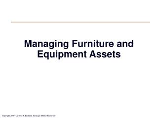 Managing Furniture and Equipment Assets