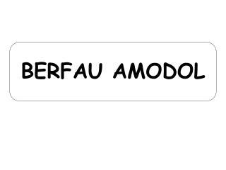 BERFAU AMODOL