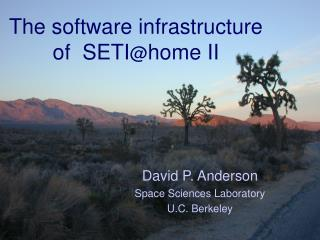 The software infrastructure of  SETI @ home II