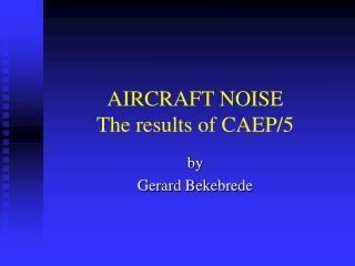 AIRCRAFT NOISE The results of CAEP/5