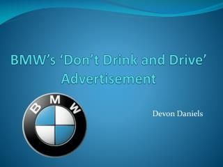 BMW's 'Don't Drink and Drive' Advertisement