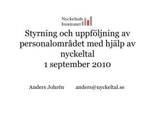 Styrning och uppföljning av personalområdet med hjälp av nyckeltal 1 september 2010