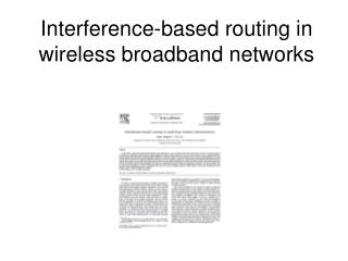 Interference-based routing in wireless broadband networks