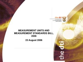 MEASUREMENT UNITS AND MEASUREMENT STANDARDS BILL, 2006 23 August 2006