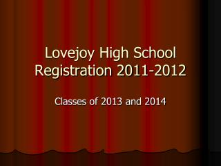 Lovejoy High School Registration 2011-2012