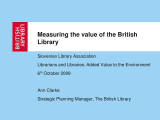 Measuring the value of the British Library