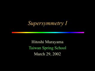 Supersymmetry I