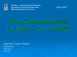 Fast Communication  for Multi – Core SOPC