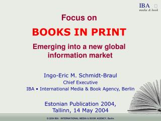 Focus on BOOKS IN PRINT Emerging into a new global  information market