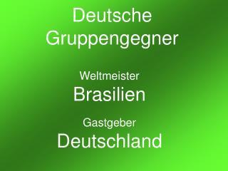 Deutsche Gruppengegner
