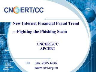 New Internet Financial Fraud Trend ---Fighting the Phishing Scam