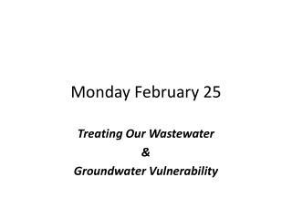 Monday February 25