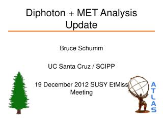 Diphoton + MET Analysis Update