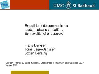 Empathie in de communicatie tussen huisarts en patiënt.  Een kwalitatief onderzoek. Frans Derksen
