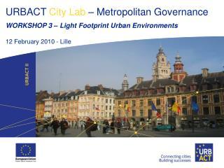 Light Footprint Urban Environments
