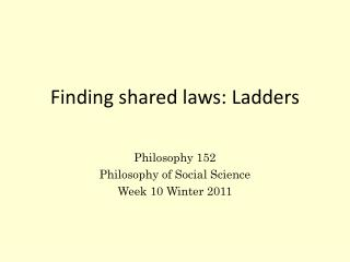 Finding shared laws: Ladders