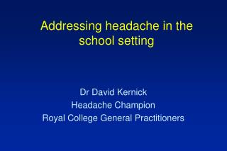 Addressing headache in the school setting