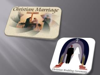 The Fundamentals of Christian Marriage
