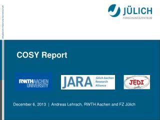 COSY Report