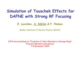 Simulation of Touschek Effects for DAFNE with Strong RF Focusing