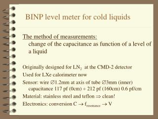 BINP level meter for cold liquids