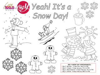Yeah! It�s a Snow Day!