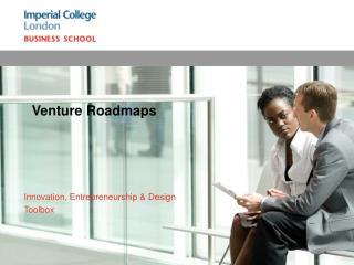 Venture Roadmaps