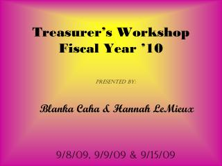 Treasurer's Workshop Fiscal Year '10