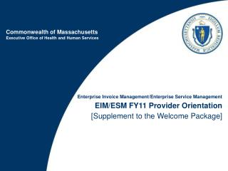 M FY11 Provider Orientation[Supplement to the Welcome Package]