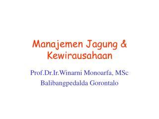 Manajemen Jagung & Kewirausahaan