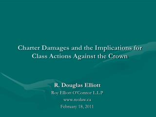 Charter Damages and the Implications for Class Actions Against the Crown